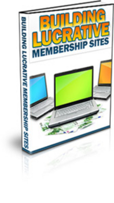 Product picture Building Lucrative Membership Sites