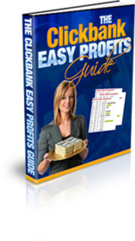 Product picture The Clickbank Easy Profits Guide