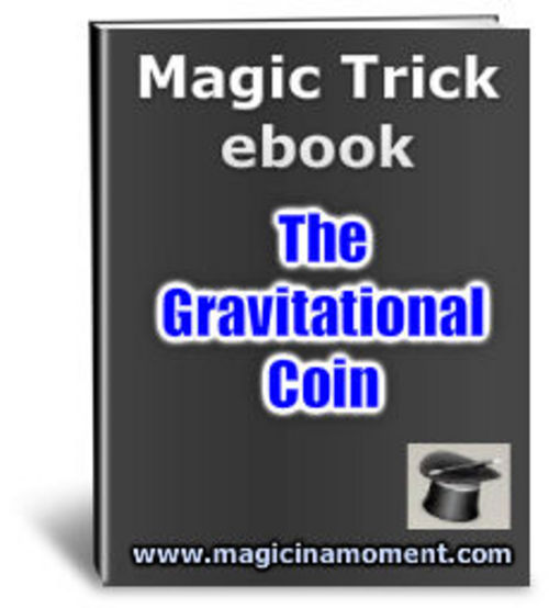 Product picture Magic Trick - The Gravitationl Coin - Resell Rights